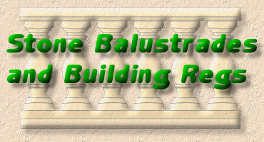 stone balustrades and building regulations