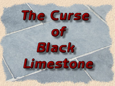 the curse of black limestone