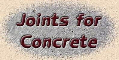 joints for concrete