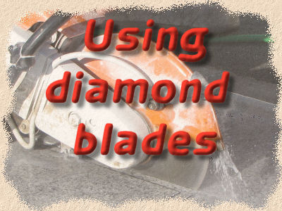 using diamond blades