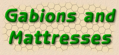 gabions and mattresses