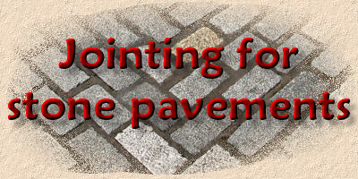 jointing stone pavements