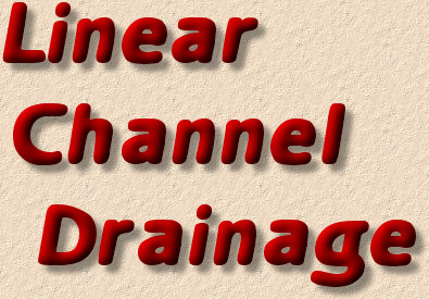 linear channel drainage