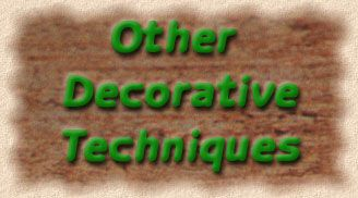 Other Decorative Techniques