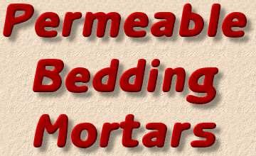 permeable bedding mortars