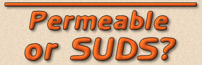 permeable or suds?
