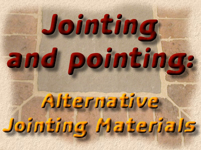 Alternative Jointing Materials