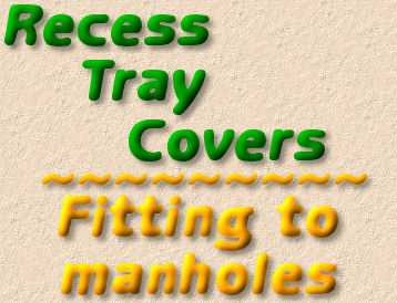 fitting recess trays covers