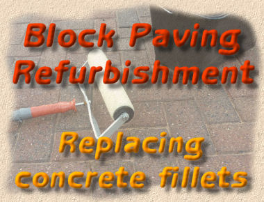 block paving refurbishment - fillet replacement