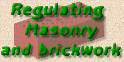 regulating brickwork and masonry