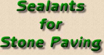 sealants for stone paving